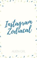 Instagram Zodiacal by GIRL-A
