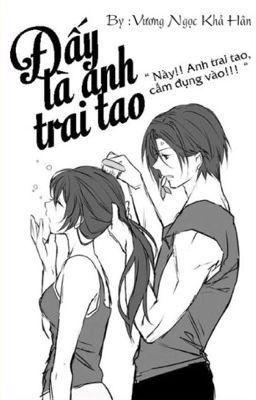 Đấy Là Anh Trai Tao
