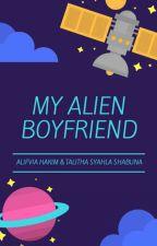 My Alien👽 BoyFriend ! by akutali87