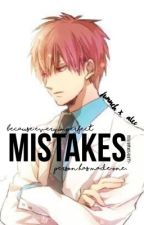 Mistakes (FALEC) by drivinginsane_