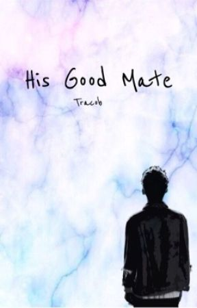His Good Mate/Tracob by mygoodmatetroye