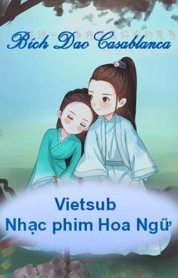 Đọc truyện Vietsub Nhạc phim Hoa Ngữ