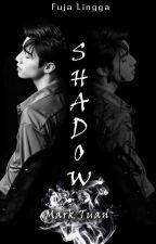 Shadow (Mark Tuan) by Fujalkbts
