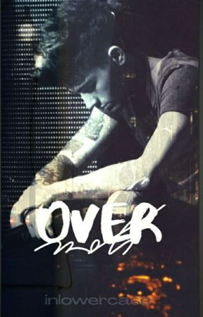 Over You (Zarry Stylik)  by odett123