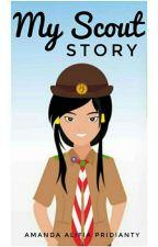 My Scout Story by MidorimaShintaro22