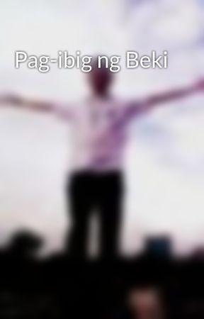 Pag-ibig ng Beki by Panulatnibeki