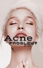 Acne problem?  by bettlebee