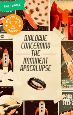 Dialogue Concerning the Imminent Apocalypse by Sibi21