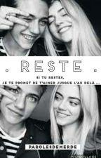 . RESTE . by parolesdemerde