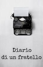 Diario di un fratello by diariodiunfratello