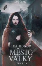 Lea Honor II - Město války by LenkaLB
