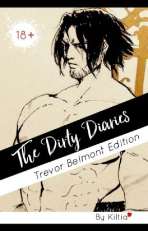 The Dirty Diaries ~ (Netflix) Trevor Belmont edition