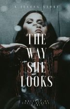 the way she looks • smg ✿ jdb by malecstan