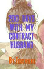 200 DAYS WITH MY CONTRACT HUSBAND by Toushiero23
