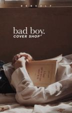 bad boy. | covershop  by bebeslf