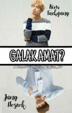 GALAK AMAT? [jhs×kth] by eunae_vhope