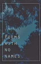 poems with no names by somniloquis
