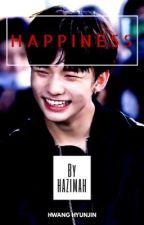 HAPPINESS [STRAY KIDS' HWANG HYUNJIN] ✅ by nhzsdn_