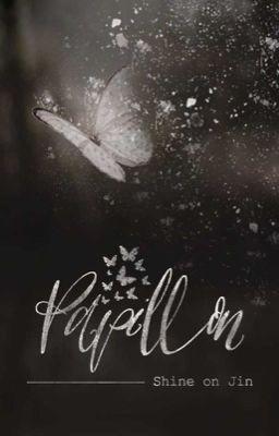 [Twoshot][NamYoonJin] Papillon