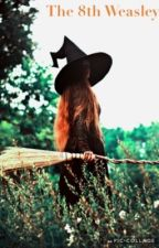 The 8th Weasley by LizzyTheNerdo