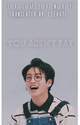 ✔️ • v-trans • You aren't fat | JJK