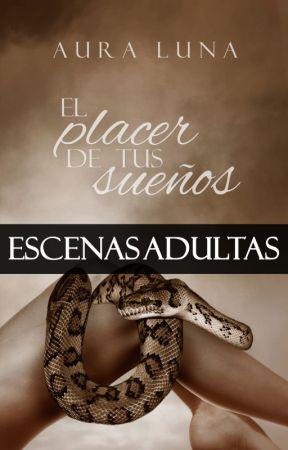 © Deseos: El Placer De Tus Sueños (ESCENAS ADULTAS) by AuraLuna