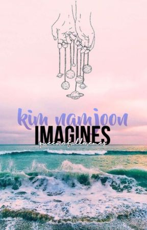 ↠ kim namjoon imagines ↞ by QueenOfAllMemes