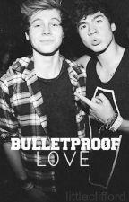 « Bulletproof love » {5SOS fanfiction} by LITTLECLIFFORD