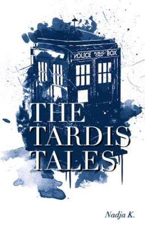 The TARDIS Tales by Nadjasmile5