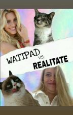 Wattpad vs Realitate by Jojo_night