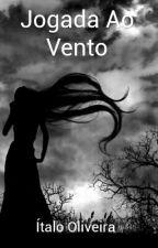 Jogada Ao Vento by Italo3436