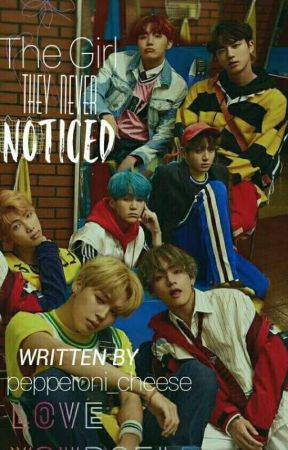 The Girl They Never Noticed (BTS Imagines) by pepperoni_cheese
