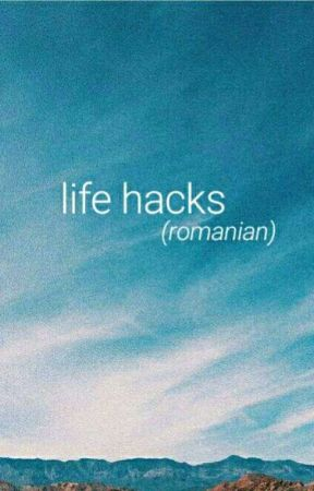 life hacks // ro by DeutzaDeea28