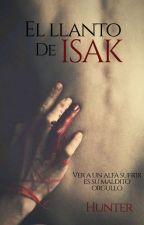 El llanto de Isak (Omegaverse)  by Hunter_and_Yuki