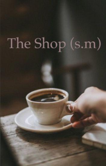 The shop (s.m)