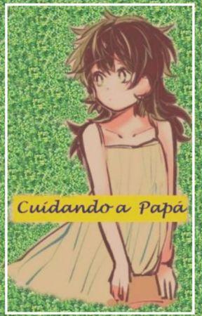 Cuidando a Papá by Daniel104u2