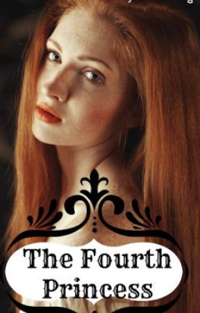 The Fourth Princess by UntamedAngel