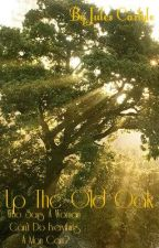 Up The Old Oak- Book 6 by JulesCarlyle
