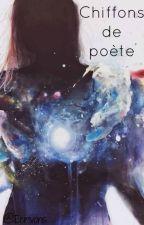Chiffons de poète by Ecrivons