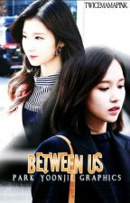 Between Us (2na One shots) by bisexualdaddy