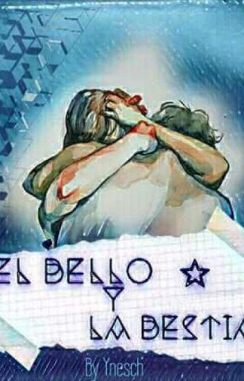 El Bello Y La Bestia.