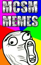 MCSM Memes [RE-UPDATING] by SarahFluffyStories