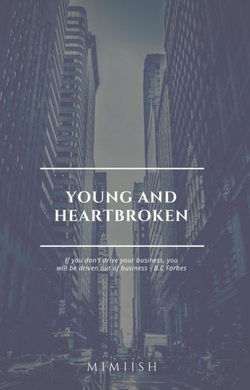 Young and Heartbroken