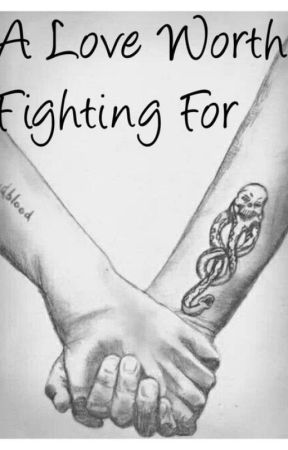 A Love Worth Fighting For - Dramione by ruby-jay