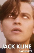 ▷ Jack Kline One Shots by QueenMimi96