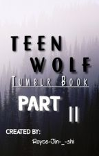 Tumblr stories - teen wolf part 2 by Royce-Jin-_-shi