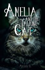 Amelia and the Talking Cat by Maddish