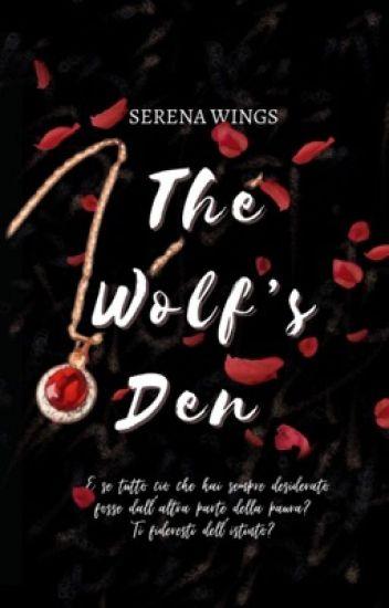 THE WOLF'S DEN || COMPLETATA; (in revisione)