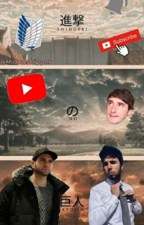 Youtubers En El Mundo De Shingeki No Kyojin (Vegetta y Tu) (Samuel De Luque) by MidnaSnk_Youtubers