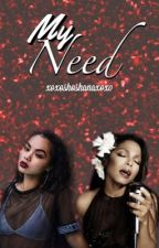 My Need (girlxgirl) by xoxoshoshanaxoxo